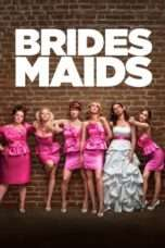 Nonton Streaming Download Drama Bridesmaids (2011) Subtitle Indonesia