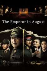 Nonton Streaming Download Drama The Emperor in August (2015) Subtitle Indonesia