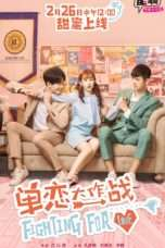 Nonton Streaming Download Drama Fighting For Love (2018) Subtitle Indonesia