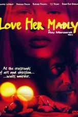 Nonton Streaming Download Drama Love Her Madly (2000) Subtitle Indonesia