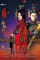 Nonton Streaming Download Drama Singing All Along (2016) Subtitle Indonesia