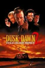 Nonton Streaming Download Drama From Dusk Till Dawn 2: Texas Blood Money (1999) Subtitle Indonesia