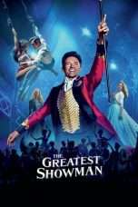 Nonton Streaming Download Drama The Greatest Showman (2017) Subtitle Indonesia
