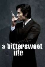 Nonton Streaming Download Drama A Bittersweet Life (2005) Subtitle Indonesia