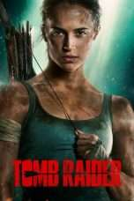 Nonton Streaming Download Drama Tomb Raider (2018) Subtitle Indonesia