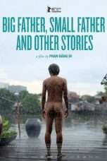 Nonton Streaming Download Drama Big Father, Small Father and Other Stories (2015) Subtitle Indonesia