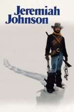 Nonton Streaming Download Drama Jeremiah Johnson (1972) Subtitle Indonesia