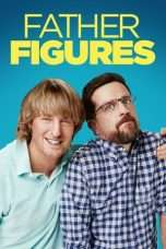 Nonton Streaming Download Drama Father Figures (2017) Subtitle Indonesia