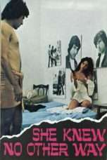 Nonton Streaming Download Drama She Knew No Other Way (1973) Subtitle Indonesia