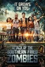 Nonton Streaming Download Drama Attack of the Southern Fried Zombies (2017) Subtitle Indonesia