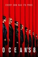 Nonton Streaming Download Drama Ocean's 8 (2018) Subtitle Indonesia