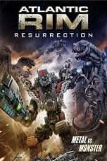 Nonton Streaming Download Drama Atlantic Rim: Resurrection (2018) Subtitle Indonesia