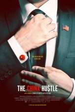 Nonton Streaming Download Drama The China Hustle (2017) Subtitle Indonesia