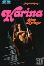 Nonton Streaming Download Drama Karina, Objeto do Prazer (1981) Subtitle Indonesia