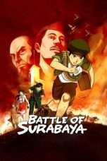 Nonton Streaming Download Drama Battle of Surabaya (2015) Subtitle Indonesia