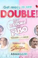 Nonton Streaming Download Drama Sana Dalawa ang Puso (2018) Subtitle Indonesia