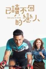 Nonton Streaming Download Drama See You in Time (2017) Subtitle Indonesia
