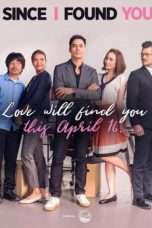 Nonton Streaming Download Drama Since I Found You (2018) Subtitle Indonesia