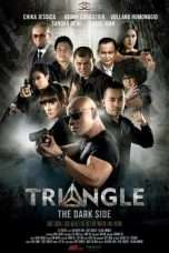 Nonton Streaming Download Drama Triangle: The Dark Side (2016) Subtitle Indonesia
