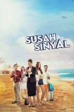 Nonton Streaming Download Drama Susah Sinyal (2017) Subtitle Indonesia