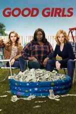 Nonton Streaming Download Drama Good Girls Season 01 (2016) Subtitle Indonesia