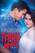 Nonton Streaming Download Drama Ang pambansang third wheel (2018) Subtitle Indonesia