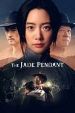 Nonton Streaming Download Drama The Jade Pendant (2017) Subtitle Indonesia