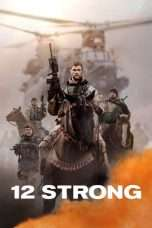 Nonton Streaming Download Drama 12 Strong (2018) Subtitle Indonesia