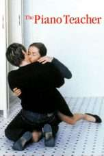 Nonton Streaming Download Drama The Piano Teacher (2001) Subtitle Indonesia