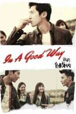 Nonton Streaming Download Drama In a Good Way (2014) Subtitle Indonesia