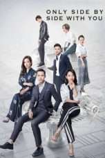 Nonton Only Side by Side With You (2018) Subtitle Indonesia
