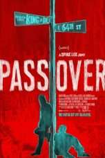 Nonton Streaming Download Drama Pass Over (2018) Subtitle Indonesia