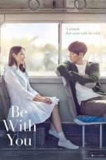 Nonton Streaming Download Drama Be With You (2018) Subtitle Indonesia
