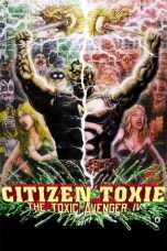 Nonton Streaming Download Drama Citizen Toxie: The Toxic Avenger IV (2000) Subtitle Indonesia