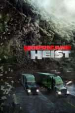 Nonton Streaming Download Drama The Hurricane Heist (2018) Subtitle Indonesia