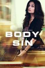 Nonton Streaming Download Drama Body of Sin (2018) Subtitle Indonesia