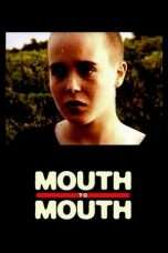 Nonton Streaming Download Drama Mouth to Mouth (2005) Subtitle Indonesia