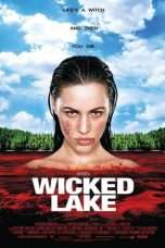 Nonton Streaming Download Drama Wicked Lake (2008) Subtitle Indonesia