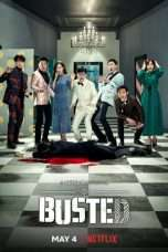 Nonton Busted! (2018) Subtitle Indonesia