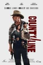 Nonton Streaming Download Drama County Line (2017) Subtitle Indonesia