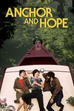 Nonton Streaming Download Drama Anchor and Hope (2017) Subtitle Indonesia