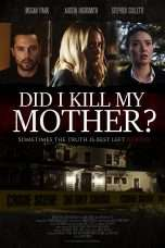 Nonton Streaming Download Drama Did I Kill My Mother? (2018) Subtitle Indonesia