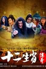 Nonton Streaming Download Drama The Legend of Chinese Zodiac (2011) Subtitle Indonesia