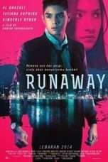 Nonton Streaming Download Drama Runaway (2014) Subtitle Indonesia
