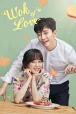 Nonton Streaming Download Drama Wok of Love (2018) Subtitle Indonesia