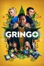 Nonton Streaming Download Drama Gringo (2018) Subtitle Indonesia