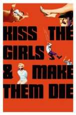 Nonton Streaming Download Drama Kiss the Girls and Make Them Die (1966) Subtitle Indonesia