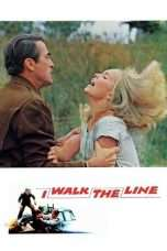 Nonton Streaming Download Drama I Walk the Line (1970) Subtitle Indonesia