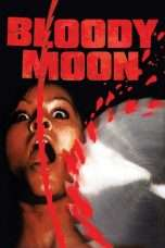 Nonton Streaming Download Drama Bloody Moon (1981) Subtitle Indonesia