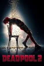 Nonton Streaming Download Drama Deadpool 2 (2018) Subtitle Indonesia